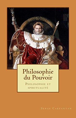 Philosophie du pouvoir: Philosophie et spiritualité