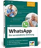 WhatsApp: Die verständliche Anleitung zur aktuellen Version (Ausgabe 2018) - Jürgen Schuh, Simone Schuh