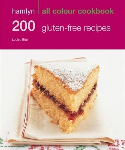 200 Gluten-Free Recipes: Hamlyn All Colour Cookbook by Louise Blair (2011-09-05)