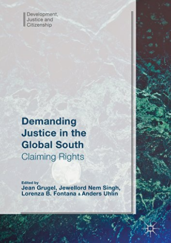 demanding-justice-in-the-global-south-claiming-rights-development-justice-and-citizenship