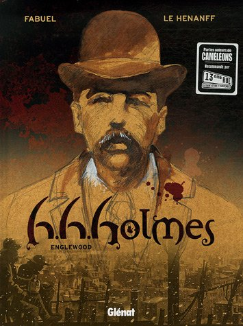 H.H.Holmes, Tome 1 : Englewood
