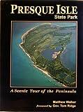 Presque Isle State Park: A scenic tour of the peninsula