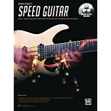 German Schauss's Speed Guitar: Learn Lightning-Fast Alternate Picking and Flawless Coordination