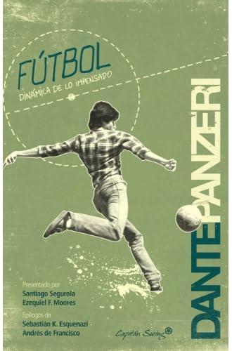 Fútbol.: Dinámica De Lo Impensado.