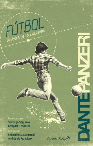 Fútbol.: Dinámica de lo impensado. (Entrelineas)