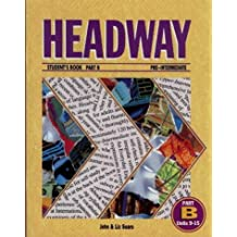 HEADWAY STUDENT'S BOOK PART B PRE-INTERMEDIATE