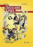 Les Chevaliers du Fiel en liberté (1)