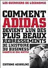 Comment Adidas devient l'un des plus beaux redressements de l'histoire du business par Wattez