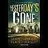 Yesterday's Gone. Stagione uno. Episodi 1 e 2 (Fanucci Editore)