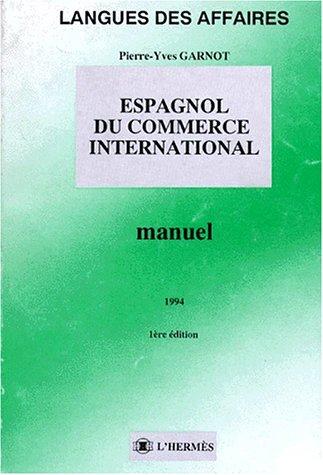 Espagnol du commerce international : Manuel