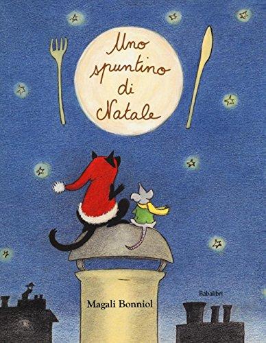 Uno spuntino di Natale. Ediz. a colori (Bababum) por Magali Bonniol