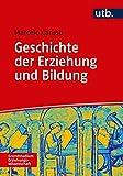 Geschichte der Erziehung und Bildung: Medienentwicklung und Medienwandel (Grundstudium Erziehungswissenschaft)