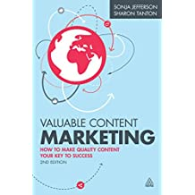 Valuable Content Marketing: How to Make Quality Content Your Key to Success (English Edition)