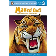 Maxed Out!: Gigantic Creatures from the Past