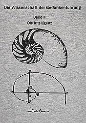Die Wissenschaft der Gedankenführung,Band 2