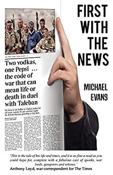 First with the News by [Evans, Michael]
