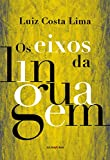 Os Eixos da Linguagem (Em Portuguese do Brasil)