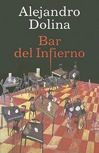 Bar del infierno par Alejandro Dolina