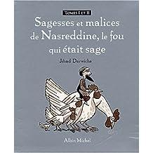 Sagesses et malices de Nasreddine, le fou qui était sage Coffret en 2 volumes