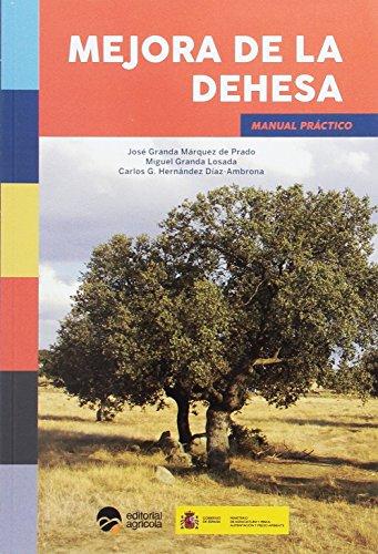 MEJORA DE LA DEHESA: MANUAL PRACTICO