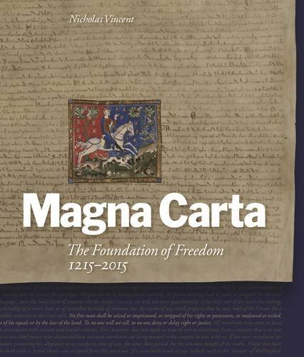 Magna Carta: The Foundation of Freedom 1215-2015 by Nicholas Vincent (2015-04-30)