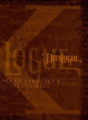 Le Décalogue : Coffret en 5 volumes : Tome 6, L'échange ; Tome 7, Les conjurés ; Tome 8, Nahik ; Tome 9, Le papyrus de Kôm-Ombo ; Tome 10, La dernière sourate
