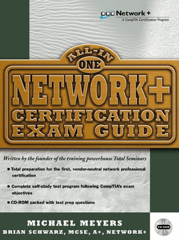 Network+ Certification Exam Guide (All-in-one Certification) por Michael Meyers