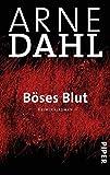 Böses Blut: Roman (A-Team, Band 2) von Arne Dahl
