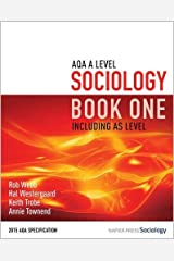 AQA A Level Sociology Book One Including AS Level: Book one Paperback