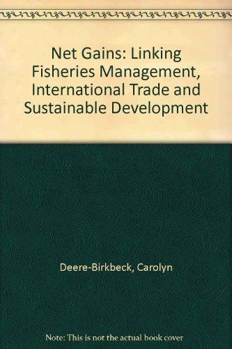 Net Gains: Fisheries Management, International Trade and Sustainable Development