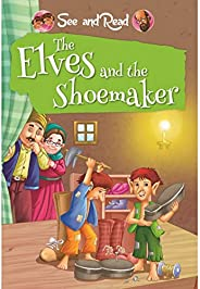 The Elves & The Shoemaker: 1 (See and R