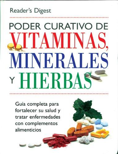 Descargar Libro Poder Curativo de Vitaminas, Minerales, y Hierbas de Reader's Digest