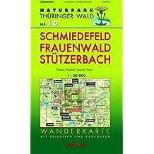Wanderkarte Schmiedefeld, Frauenwald und Stützerbach: Mit Ilmenau, Manebach, Neustadt, Vesser. Mit Skiloipen und Radrouten. Maßstab 1:30.000. (Naturpark Thüringer Wald / Wanderkarten. 1:30.000)