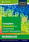 Complete Chemistry for Cambridge Secondary 1 Workbook: For Cambridge Checkpoint and Beyond (Cie Checkpoint)