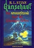 Gänsehaut, Das nervenzerfetzende Buch der Schauergeschichten