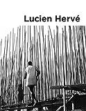 Lucien Hervé - Géométrie de la lumière