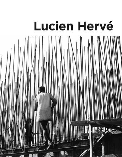 Lucien Hervé : Géométrie de la lumière par Collectif