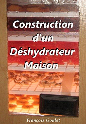 Construction d'un Dshydrateur Maison