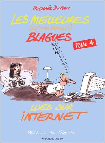 Meilleures blagues lues sur Internet, tome 4