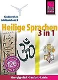 Reise Know-How Sprachführer Heilige Sprachen 3 in 1: Hieroglyphisch, Sanskrit, Latein: Kauderwelsch-Jubiläumsband 8 - Dagmar da Silveira Macêdo, Gisela Frense, Claudia Weber, Carsten Peust