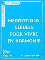 Méditations guidées pour vivre en harmonie de Danielle Tonossi