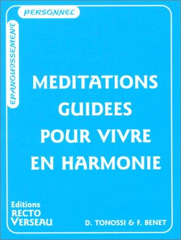Méditations guidées pour vivre en harmonie