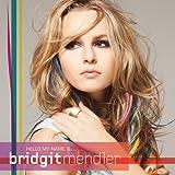 Songtexte von Bridgit Mendler - Hello My Name Is...