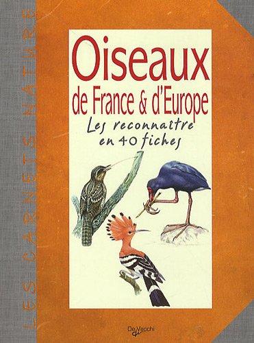 oiseaux-de-france-amp-d-39-europe-les-reconnatre-en-40-fiches