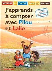 J'apprends à compter avec Pilou et Lalie