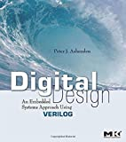 Digital Design (Verilog): An Embedded Systems Approach Using Verilog (English Edition)