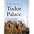 Life in a Tudor Palace (Sutton Life)