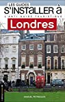 S'installer à Londres par Petrequin