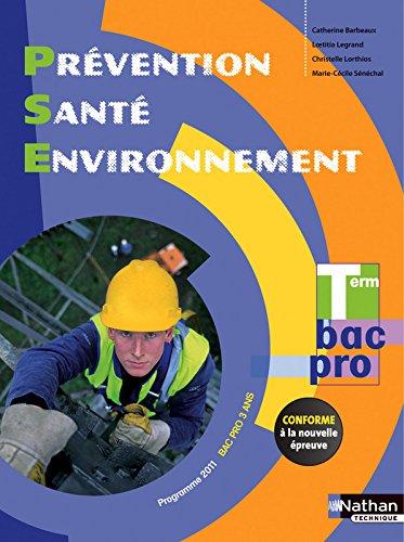 Prvention Sant Environnement Term Bac Pro - d. 2015