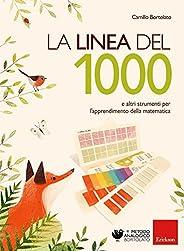 La linea del 1000 e e altri strumenti per l'apprendimento della matema